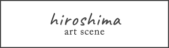 Hiroshima Art Scene